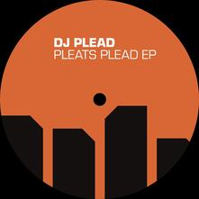 Pleads Pleat Ep - Vinile LP di DJ Plead