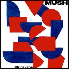 3D Routine - Vinile LP di Mush
