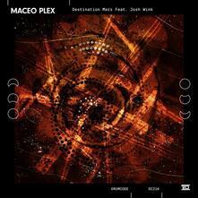 Destination Mars - Vinile LP di Maceo Plex