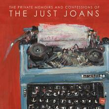 The Private Memoirs and Confessions of the Just Joans - Vinile LP di Just Joans