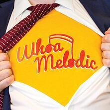 Whoa Melodic - Vinile LP di Whoa Melodic