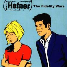 Fidelity Wars - Vinile LP di Hefner