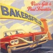 Bakersfield - CD Audio di Vince Gill,Paul Franklin