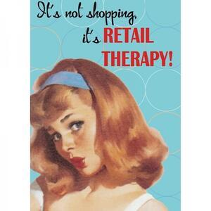 Retro Humour. Magnet Metal. Retail Therapy