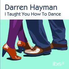 I Taught You How to - Vinile LP di Darren Hayman