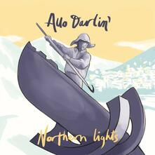 7 Northern Lights - Vinile LP di Allo Darlin'