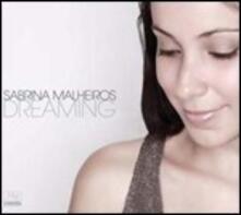 Dreaming - Vinile LP di Sabrina Malheiros