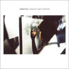 Awake But Always Dreaming - CD Audio di Hannah Peel