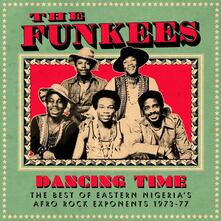 Dancing Time. The Best of Eastern Nigeria's Afro Rock Exponents 1973-1977 (180 gr.) - Vinile LP di Funkees