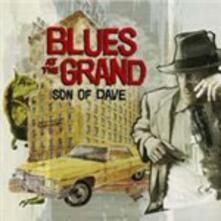 Blues at the Grand - Vinile LP di Son of Dave