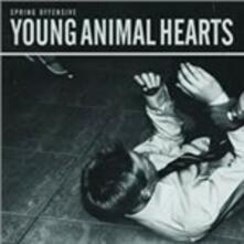 Young Animals Hearts - Vinile LP di Spring Offensive