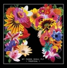 Tropical - Vinile LP di My Panda Shall Fly
