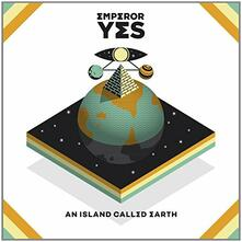 An Island Called Earth - Vinile LP di Emperor Yes
