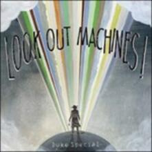 Look Out Machines! - CD Audio di Duke Special