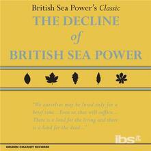 The Decline of British Sea Power - Vinile LP di British Sea Power