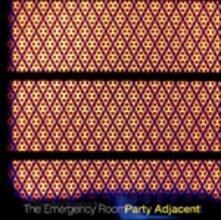 Party Ajacent - Vinile LP di Emergency Room
