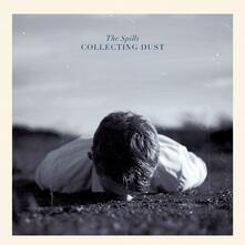 Collecting Dust - Vinile LP di Spills