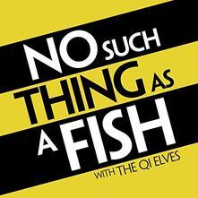 No Such Thing as a Fish - Vinile LP di QI Elves