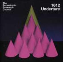 1612 Underture - Vinile LP di Eccentronic Research Council