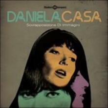 Sovrapposizione di immagini - Vinile LP di Daniela Casa