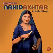 I Am Black Beauty - Vinile LP di Nahid Akhtar