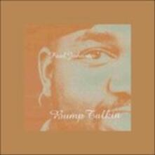Bump Talkin' (180 gr.) - Vinile LP di Paul Johnson