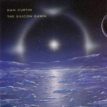 Silicon Dawn (Reissue) - Vinile LP di Dan Curtin