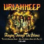 CD Raging Through the Silence Uriah Heep