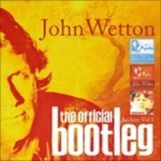 CD The Official Bootleg Archive Vol.1 John Wetton