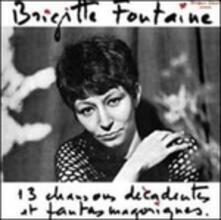 13 Chansons décadentes - Vinile LP di Brigitte Fontaine