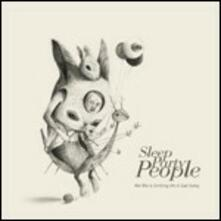 We Were Drifting on a Sad Song - Vinile LP di Sleep Party People