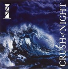 Crush of Night (HQ) - Vinile LP di Izz