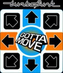 Gotta Move - Vinile LP di Turbofunk