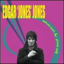 Soothing Music for Stray Cats - Vinile LP di Edgar Jones Jones