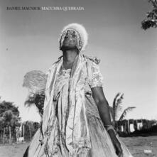 Macumba quebrada - Vinile LP di Daniel Maunick