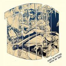 Ain't No Future with No Past - Vinile LP di Trilion