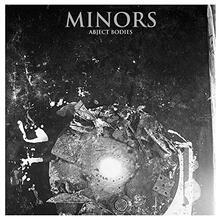 Abject Bodies - Vinile LP di Minors