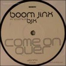 Come on Over - Vinile 7'' di Boom Jinx