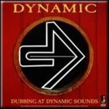 Dubbing at Dynamic Sounds - Vinile LP di Dynamics