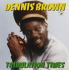 Tribulation Times - Vinile LP di Dennis Brown