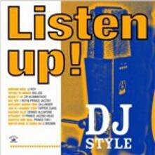 Listen Up! DJ Style - Vinile LP