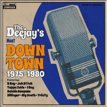 Deejays Meet Down Town 1975-1980 - Vinile LP