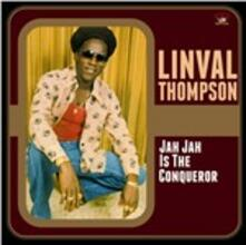 Jah Jah Is the Conqueror - Vinile LP di Linval Thompson