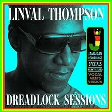 Dreadlock Sessions - Vinile LP di Linval Thompson