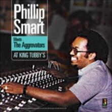 At King Tubby's - Vinile LP di Aggrovators,Phillip Smart