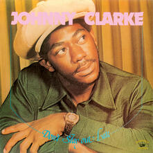Don't Stay Out Late (Reissue) - Vinile LP di Johnny Clarke