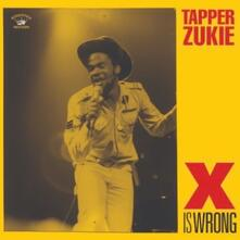 X Is Wrong - Vinile LP di Tapper Zukie
