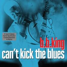 Can't Kick the Blues (180 gr.) - Vinile LP di B.B. King
