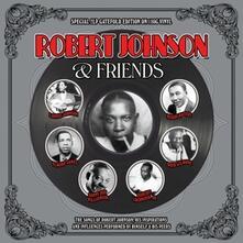 Robert Johnson & Friends - Vinile LP di Robert Johnson