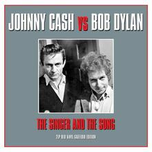 The Singer and the Song - Vinile LP di Johnny Cash,Bob Dylan
